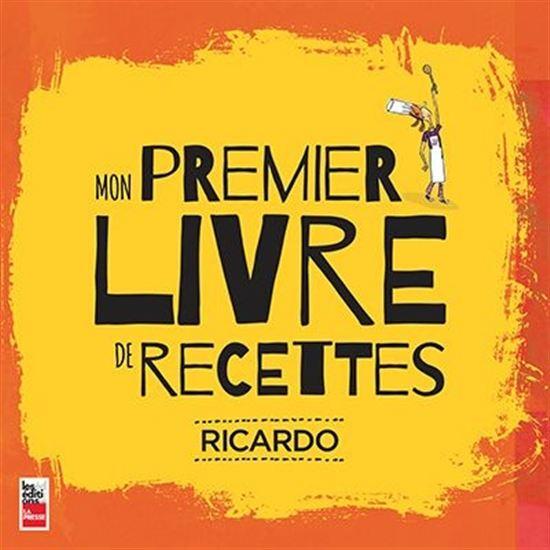 Livre : Mon premier livre de recettes - Ricardo